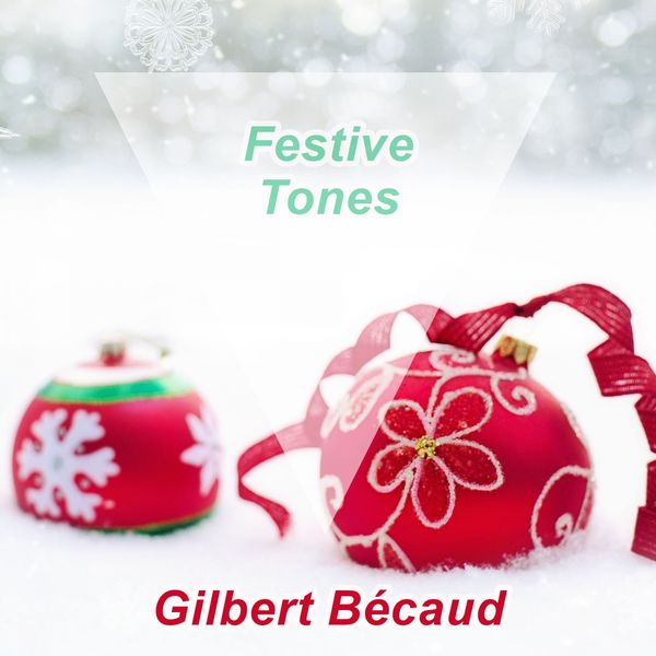 Gilbert Bécaud - Festive Tones