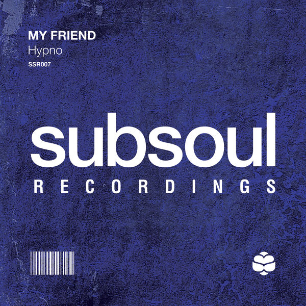 My Friend - Hypno