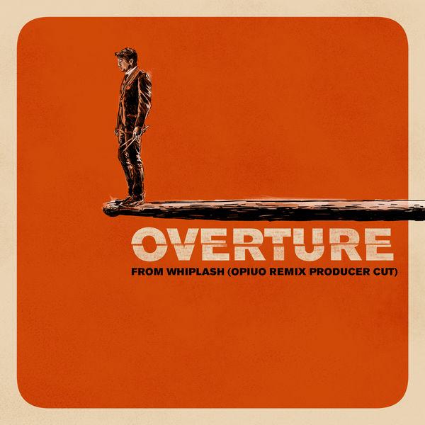 Justin Hurwitz - Overture