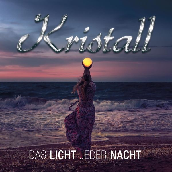 Kristall - Das Licht jeder Nacht