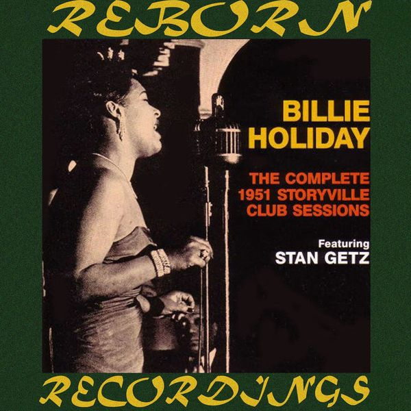 Billie Holiday - The Complete Storyville Club Sessions (HD Remastered)