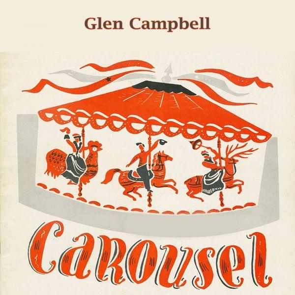 Glen Campbell - Carousel