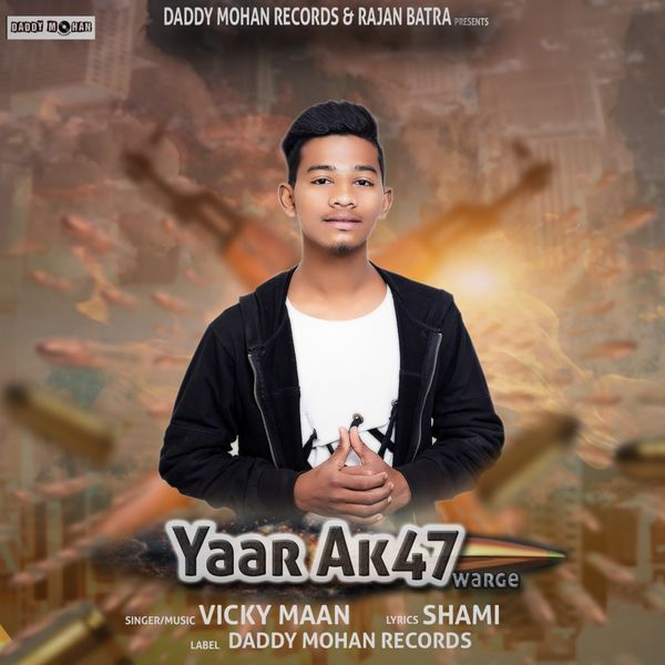 Album Yaar Ak47 Warge, Vicky Maan | Qobuz: download and