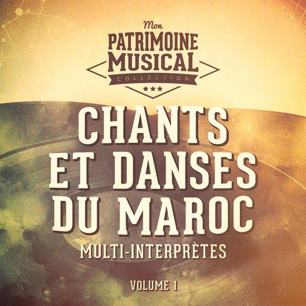 Multi-interprètes - Chants et danses du maroc, vol. 1
