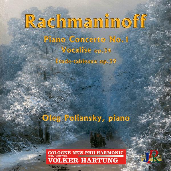 Oleg Poliansky - Rachmaninoff: Piano Concerto No. 1 in F-Sharp Minor, 14 Songs & Études-tableaux (Live)