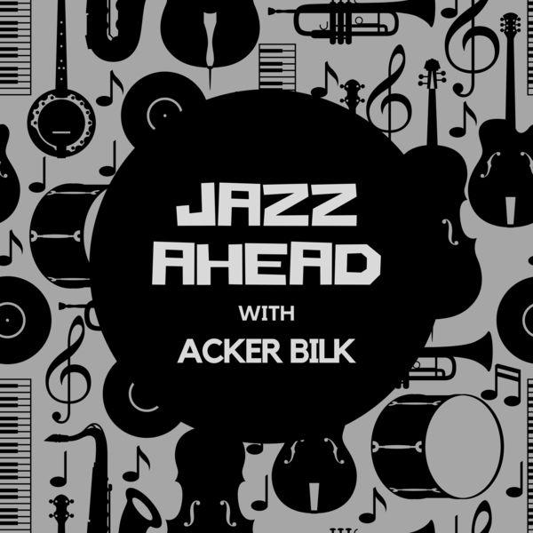 Acker Bilk - Jazz Ahead with Acker Bilk
