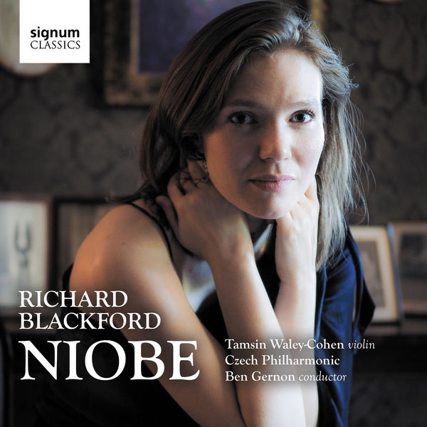 Tamsin Waley-Cohen - Richard Blackford: Niobe