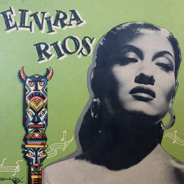 Elvira Rios - Elvira Rios