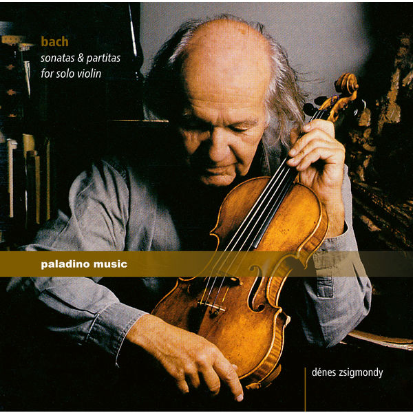 Denes Zsigmondy - Bach: Sonatas & Partitas for Solo Violin