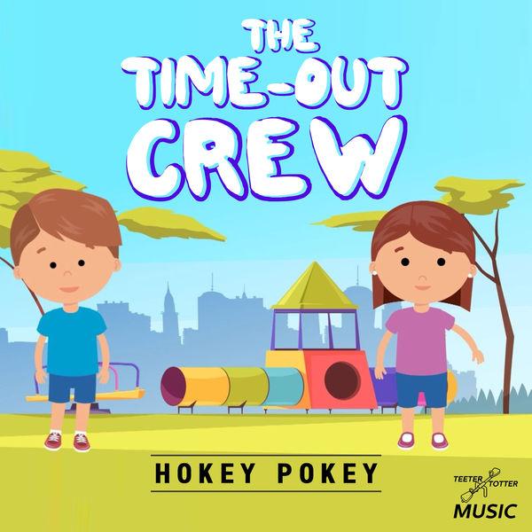 The Time-Out Crew - Hokey Pokey