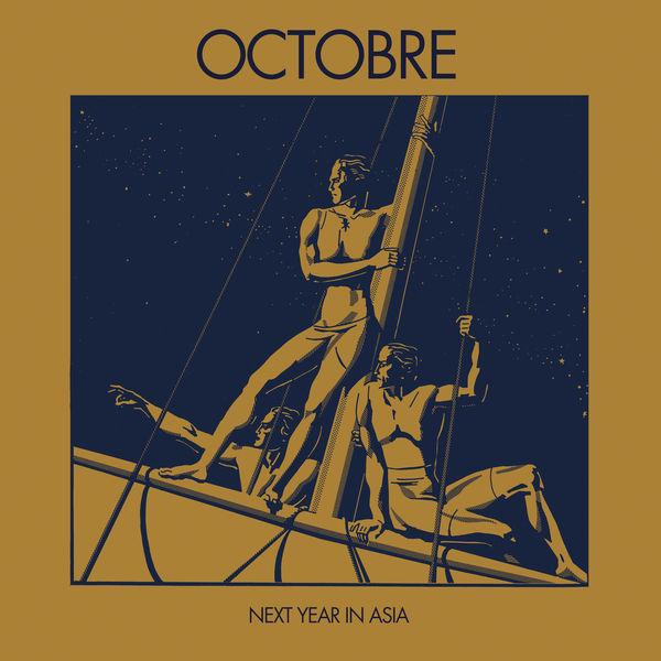 Octobre - Next Year in Asia (Remasterisé en 2018)