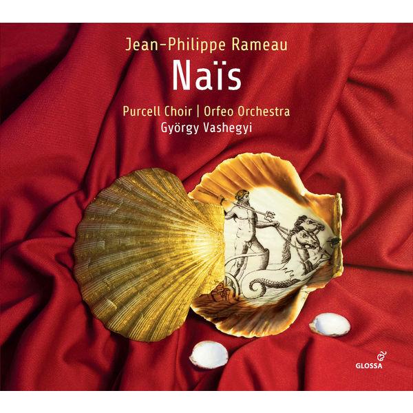 Orfeo Orchestra - Rameau: Naïs, RCT 49