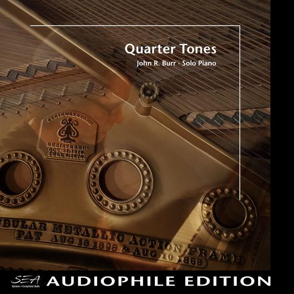 John R. Burr - Quarter Tones