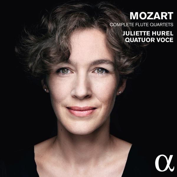 Juliette Hurel|Mozart : Complete Flute Quartets