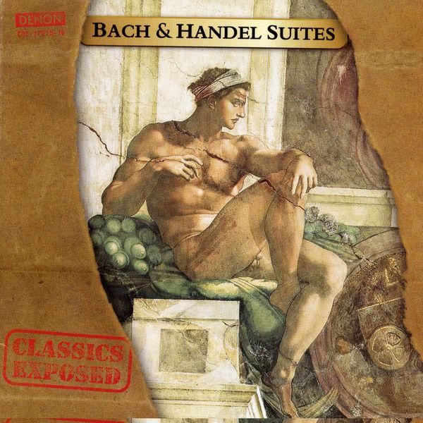 Johann Sebastian Bach - Bach and Handel Suites