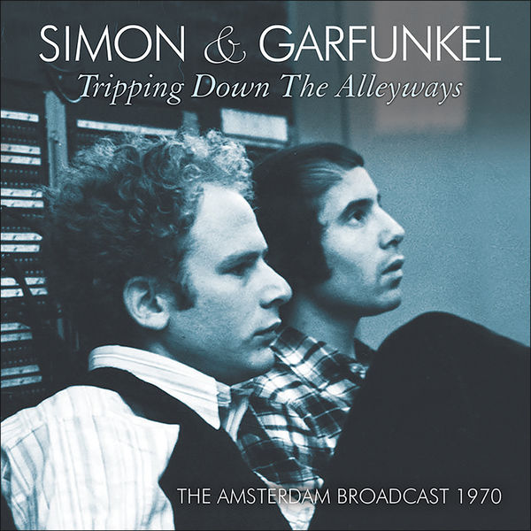 Simon & Garfunkel - Tripping Down the Alleyways (Live)