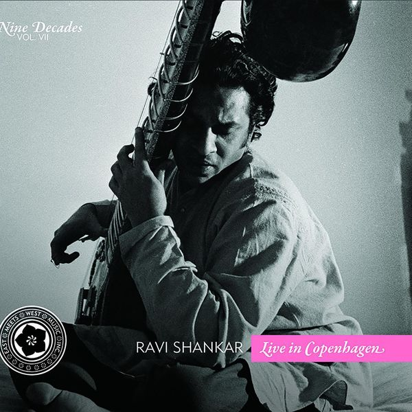 Ravi Shankar - Nine Decades, Vol. 7: Live in Copenhagen