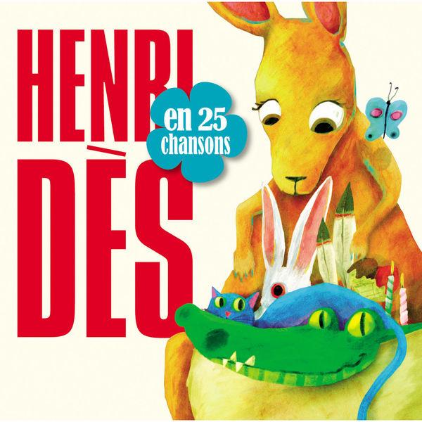 Henri Dès - Henri Dès en 25 chansons