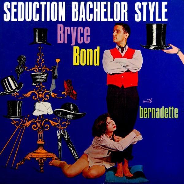 Bryce Bond - Seduction Bachelor Style