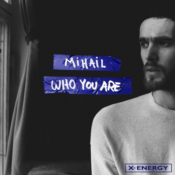 Mihail - Who You Are (Eric Chase Remix)