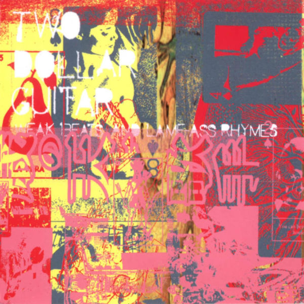 Album Weak Beats And Lame-Ass Rhymes, Two dollar guitar