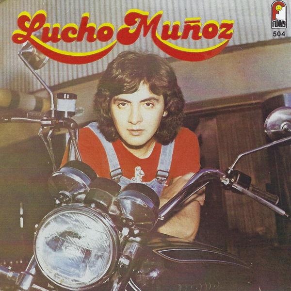 Lucho Muñoz - Lucho Muñoz