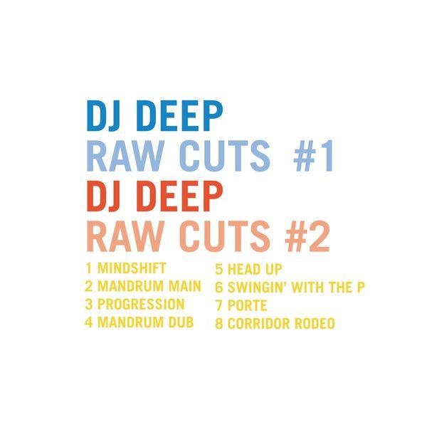 DJ Deep - DJ Deep Raw Cuts, Vols.1 & 2