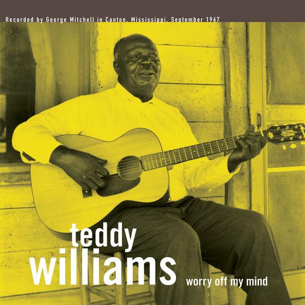 Teddy Williams - Worry off My Mind