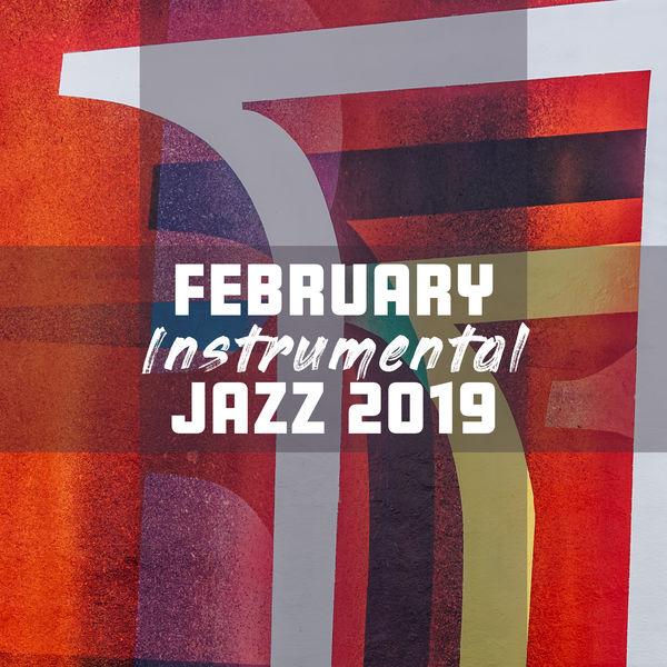 Jazz Lounge - February Instrumental Jazz 2019