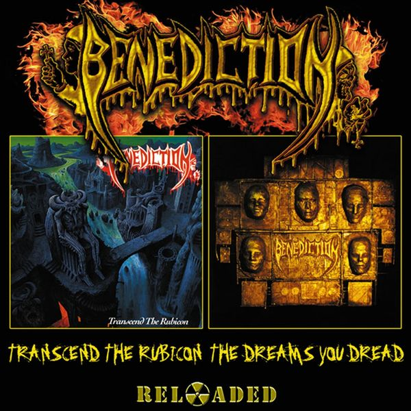 Benediction - Transcend the Rubicon / The Dreams You Dread