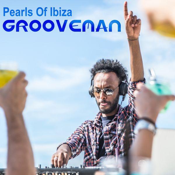 Pearls of Ibiza - Grooveman