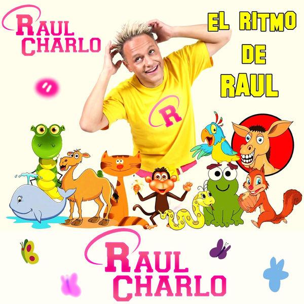 Raul Charlo - El Ritmo de Raul (Instrumental)