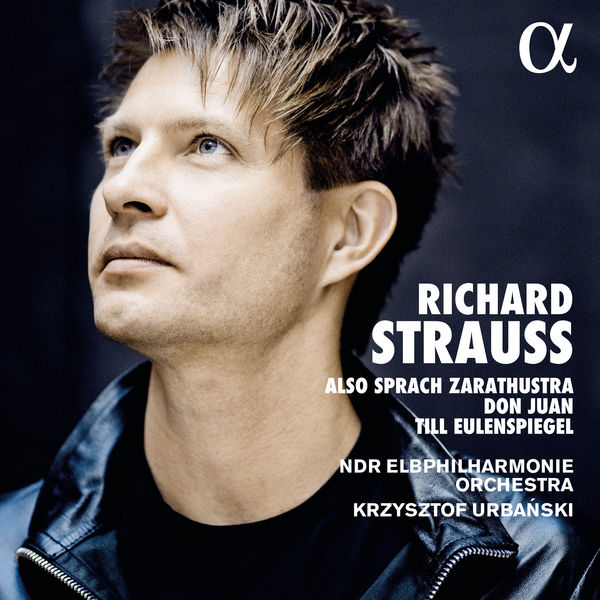 Krzysztof Urbański - Strauss: Also sprach Zarathustra, Don Juan, Till Eulenspiegel