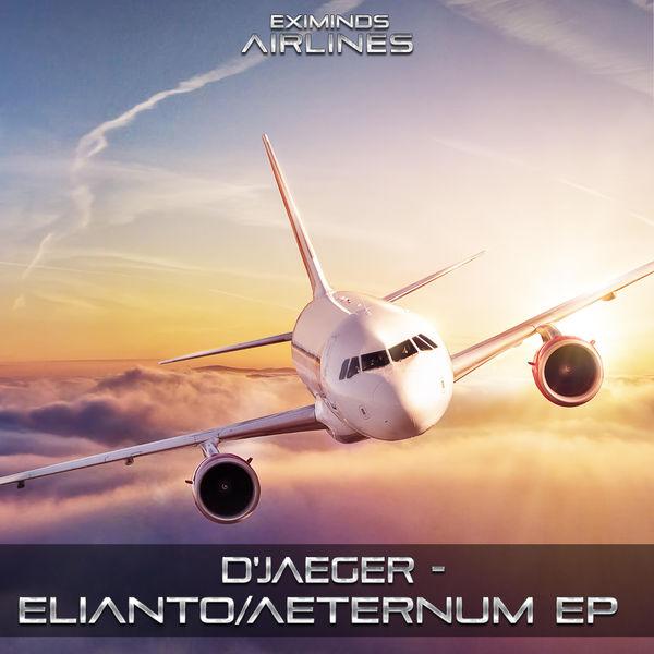 D'Jaeger - Elianto & Aeternum EP