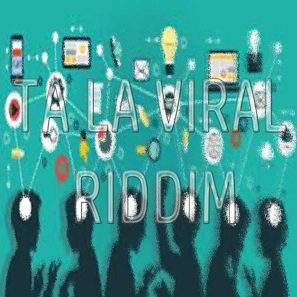 Dragon Killa - Ta La Viral Riddim