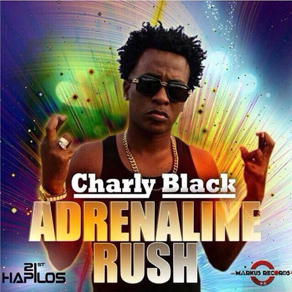 Charly Black - Adrenaline Rush