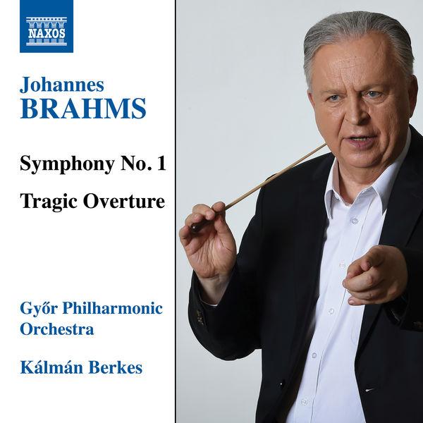 Gyor Philharmonic Orchestra - Brahms: Symphony No. 1 & Tragic Overture