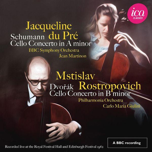 Jacqueline du Pré - Schumann & Dvořák: Cello Concertos (Live)