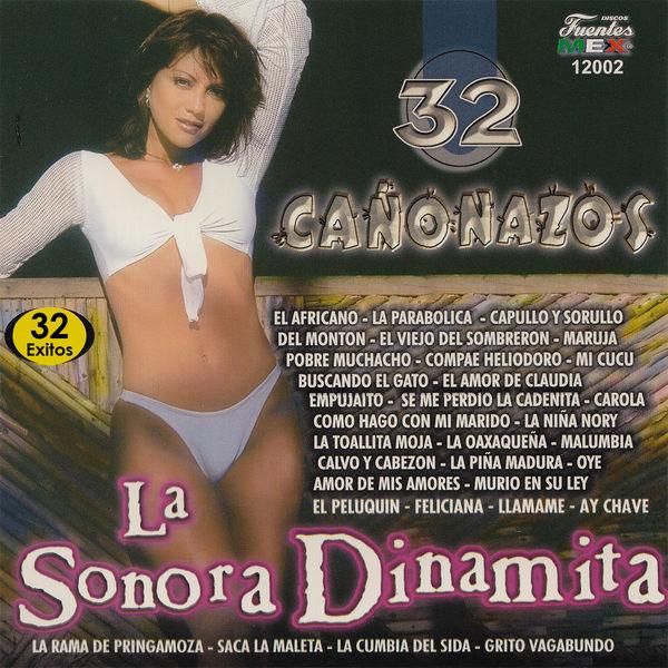 La Sonora Dinamita - 32 Cañonazos