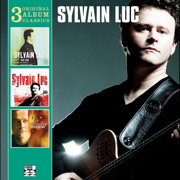 Sylvain Luc - 3 Original Classics