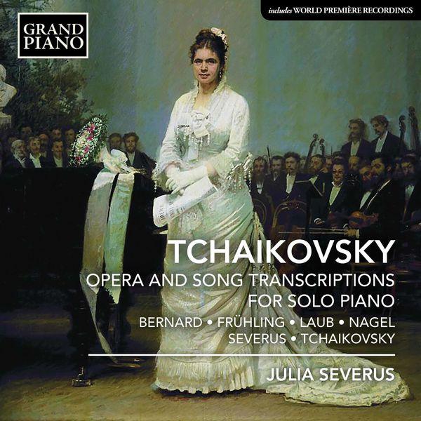 Julia Severus - Opera & Song Transcriptions for Solo Piano