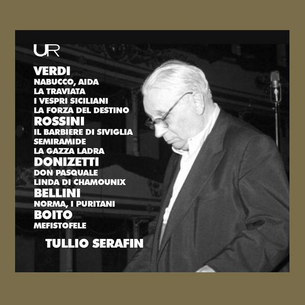 Tullio Serafin - Verdi, Bellini, Donizetti & Others: Opera Sinfonias