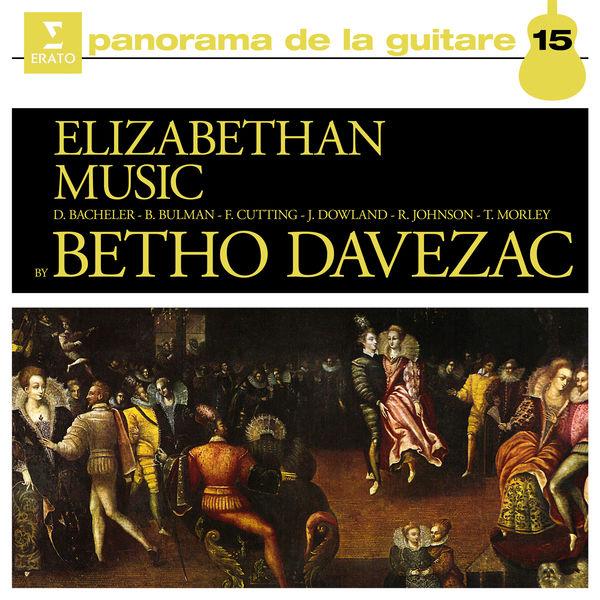 Betho Davezac - Elizabethan Music