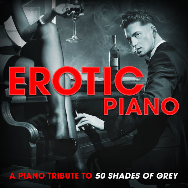 Ellie Goulding - Erotic Piano: A Piano Tribute to 50 Shades of Grey