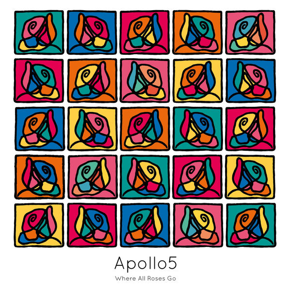 Apollo5 - Where All Roses Go