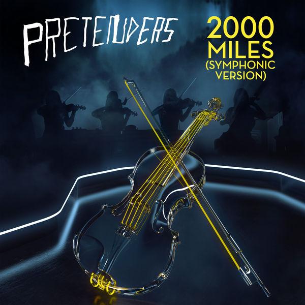The Pretenders - 2000 Miles (Symphonic Version)