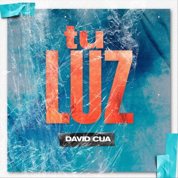 David Cua - Tu Luz