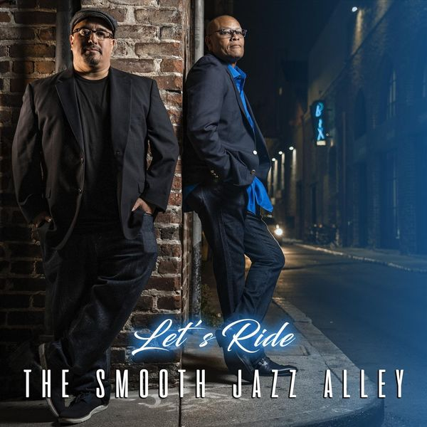 The Smooth Jazz Alley - Let's Ride