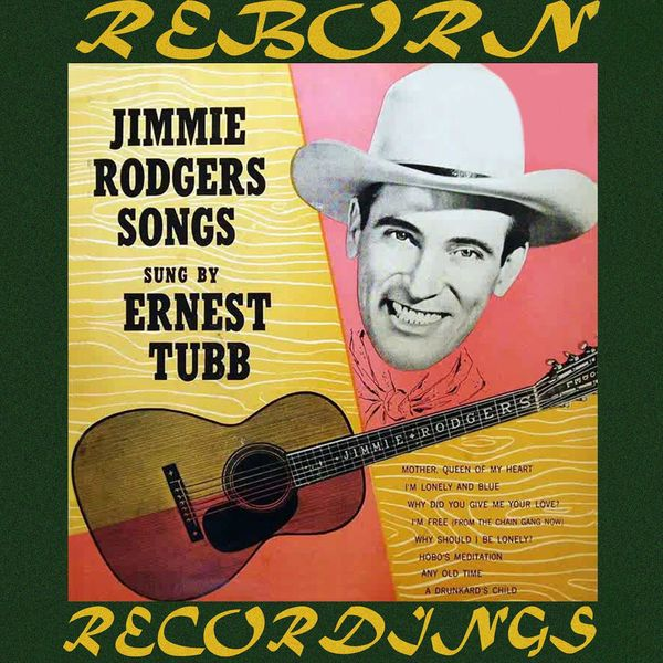 Ernest Tubb - Jimmie Rodgers Songs (HD Remastered)