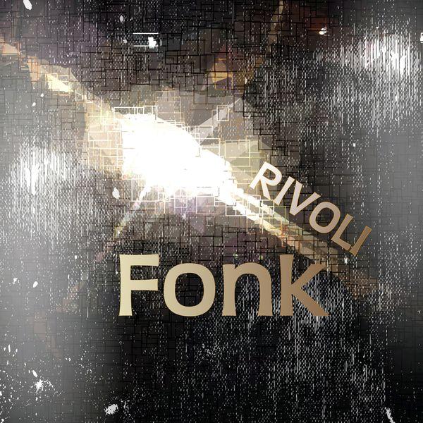 Fonk - Rivoli